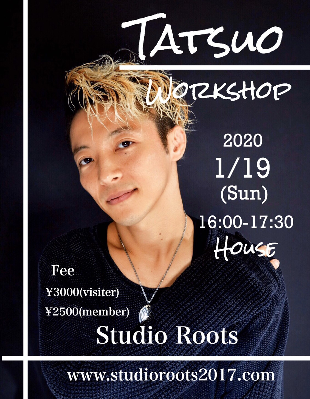TATSUOのWORKSHOP VOL.2が都立大studio Roots にて開催決定