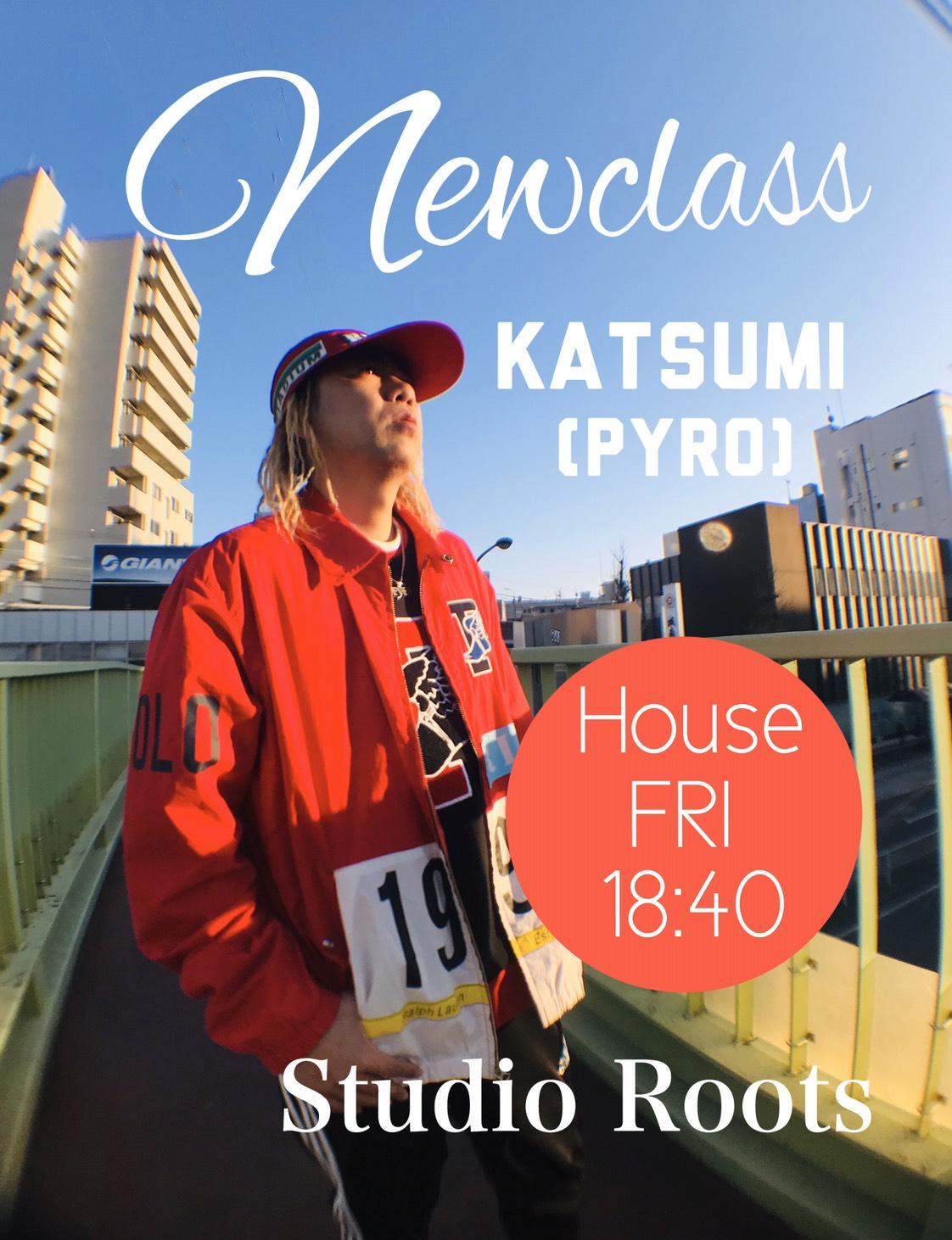 4月3日よりStudio Roots にてKatsumi (PYRO)のニュークラスがスタート